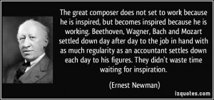 Quotes by Ernest Newman