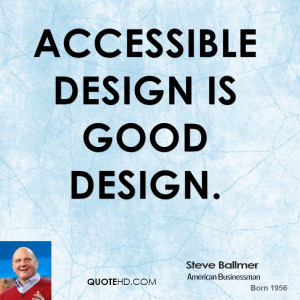 Steve Ballmer Design Quotes