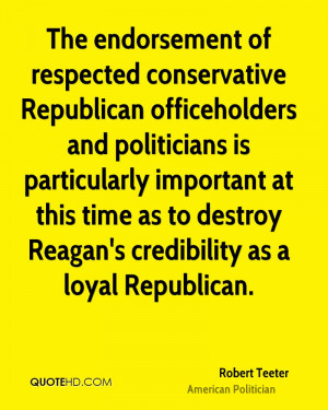 The endorsement of respected conservative Republican officeholders and ...