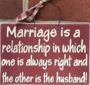 The axiom to a long-lasting marriage.