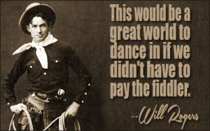 Today we shall celebrate the birthday of Will Rogers