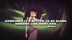 ... to be alone... Megara quote from Disney's Hercules #disney #quote