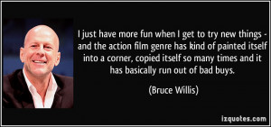 Bruce Willis Quotes