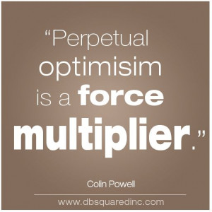 motivational workplace quotes by colin powell about optimism
