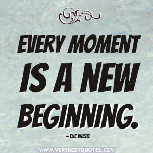 new-beginning-quotes-Every-moment-is-a-new-beginning..jpg (500×500)