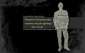 leadership quotations management is doing things right leadership is ...