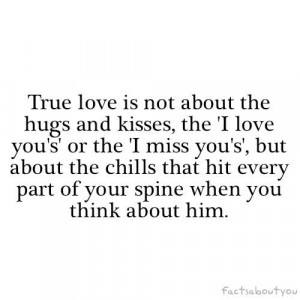 is not about the hugs and kisses, the I love you's or the I miss you ...