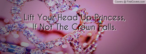 Princess Crown Quote Profile Facebook Covers