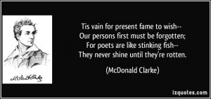 Tis vain for present fame to wish-- Our persons first must be ...