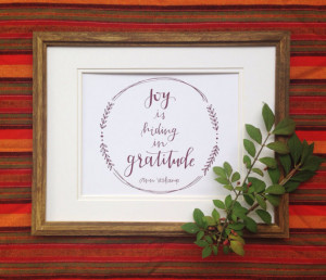joy is hiding in gratitude \\ Ann Voskamp quote art print