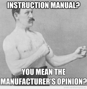 Funny Picture - Manly man instruction manual you mean the ...