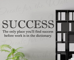 Success Only Place Youll Find Before Work Dictionary Office ...