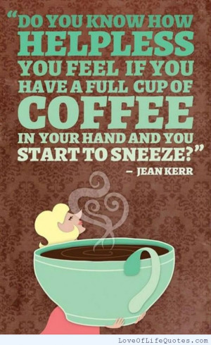 Jean-Kerr-quote-on-coffee.jpg