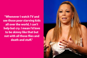 Dumb Celebrity Quotes – Mariah Carey