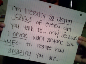 amazing, handwriting, jealous, love quotes, quote, quotes, saying ...