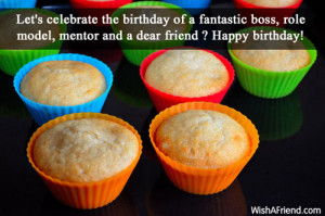 Let's celebrate the birthday of a fantastic boss, role model, mentor