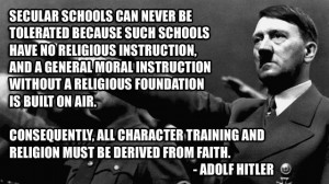 adolf_hitler%20secular%20schools%20quote.jpg?itok=iQcL6Fz0