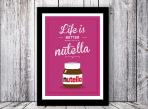 Nutella Retro Inspirational . Quote Giclee by TheShufflePrintsShop