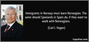 Immigrants in Norway must learn Norwegian. The same should Spaniards ...