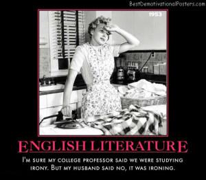 English Literature – I'm sure my college professor said we were ...