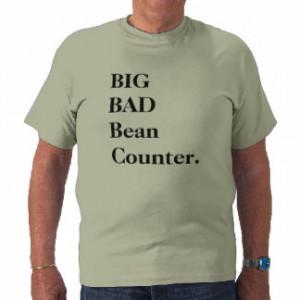 Big Bad Beancounter - Funny CFO or FD Name Tshirts