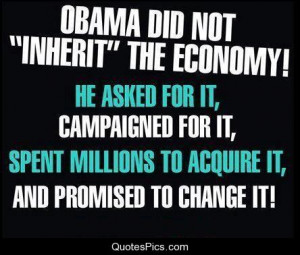 Obama did not inherit the economy – Barack Obama