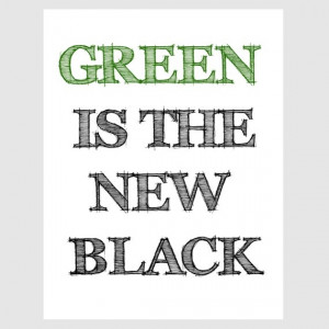 love earth green is the new black quote paper print in forest green ...