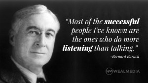 bernard baruch quote on listening