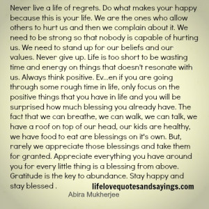 life of regrets do what makes your happy because this is your life ...