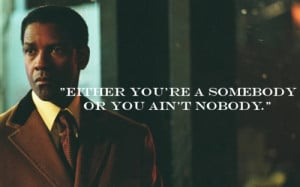 Denzel Washington American Gangster Quotes