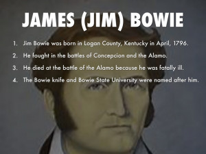 James Bowie Quotes