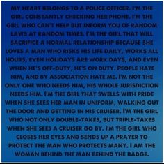Police wife , police girlfriend , police quote , law enforcement ...