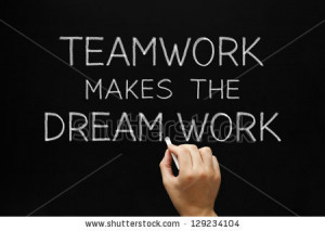 ... dream work quotes source http thequotepedia com quotes teamwork page 8