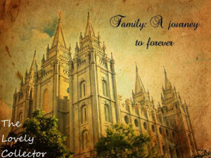Family: A journey to forever. Quote and LDS temple print ...