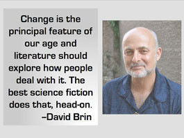 Change is the principal feature of our age and literature should ...