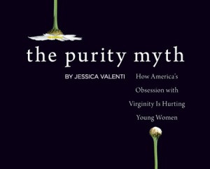 Jessica Valenti, author and founder of Feministing , penned The Purity ...