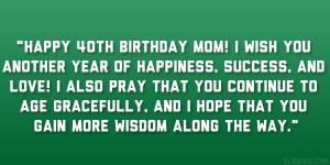 Happy Birthday For Women Quotes Mom birthday quote 26 original