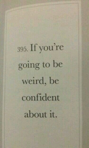 Being weird #quote