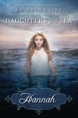 "Start by marking ""Hannah (Daughters of the Sea, #1)"" as Want to ..."