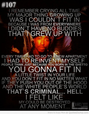 Tupac Love Poems Cool Life Quotes Tupac Shakur Quote About Growing Up ...