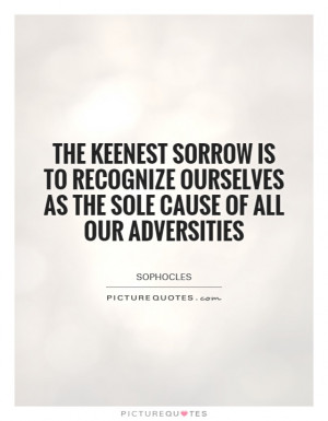 Sorrow Quotes Problems Quotes Sophocles Quotes