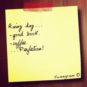 Good Quote For Lazy Rainy Day