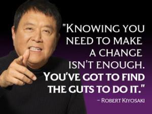 Quote by Network marketing guru, Robert Kiyosaki
