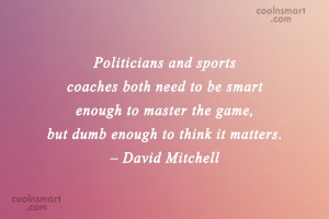 Politics Quotes and Sayings - Page 3