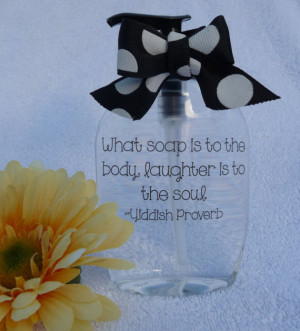 Soap Dispenser ~ Yiddish Proverb ~ Inspirational Quotes ~ Gifts for ...
