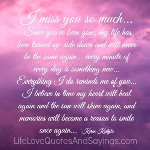 miss you so much since you ve been gone my life has been turned up ...