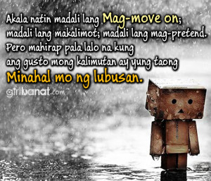 Tagalog Quotes About Moving on Tagalog Moving on Quotes And