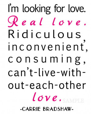 Carrie Bradshaw Love Quote - 8x10 Print- Customize Color - Sex and the ...