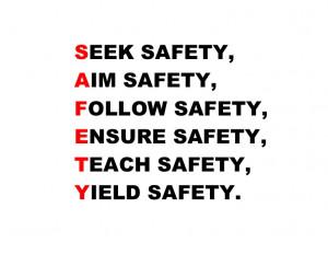 Industrial Safety Slogans SEEK SAFETY AIM SAFETY FOLLOW