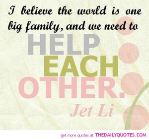 help-each-other-jet-li-quotes-sayings-pictures.jpg